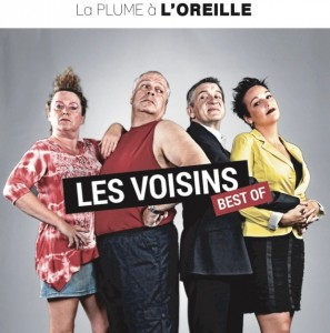 from 23 until 26 january - Theater : Les voisins - Le best of (The neighbours - the best of)